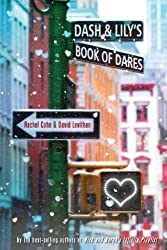 Dash & Lily's Book of Dares[ DASH & LILY'S BOOK OF DARES ] By Cohn, Rachel ( Author )Oct-11-2011 Paperback