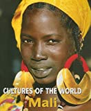 Front cover for the book Mali (Cultures of the World) by Ettagale Blauer