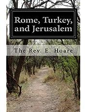 Rome, Turkey, and Jerusalem