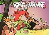 Les Zorgs de Barbarie