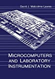 Microcomputers and Laboratory Instrumentation, Malcolme-Lawes, David J., 1461574331