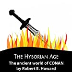 The Hyborian Age | Robert E Howard