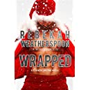 WRAPPED: A FIT Adjacent Christmas Novella (The Fit Trilogy Book 4)