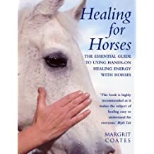Healing for Horses by Margrit Coates (2001-05-03)