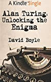 Alan Turing: Unlocking the Enigma