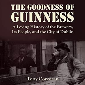 The Goodness of Guinness Audiobook