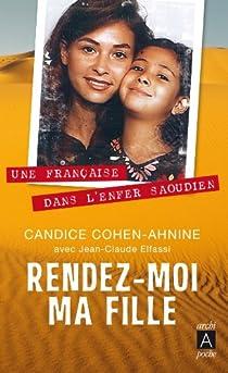 """Résultat de recherche d'images pour """"photos couverture du livre """"rendez-moi ma fille"""" de Candice Cohen"""""""