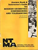 Modern Geometric Dimensioning and Tolerancing with Workbook Section, Foster, Lowell W., 0910399220