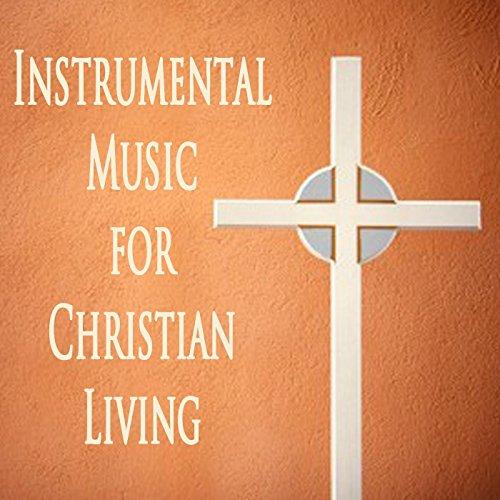 - Instrumental Music for Christian Living