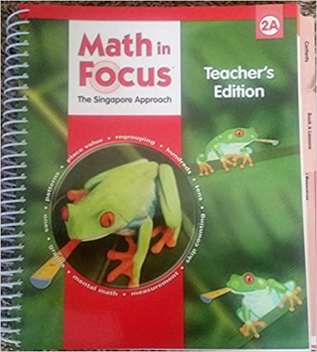 Math in focus singapore math teachers edition book a grade 2 math in focus singapore math teachers edition book a grade 2 2009 1st edition fandeluxe Image collections