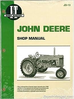 I/&T John Deere JD-10 Shop Service Manual Models 50,60,70