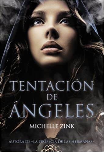 Amazon.com: Tentacion de angeles (Spanish Edition) (9788467829280): Michelle Zink: Books