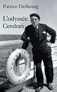 L'odyssée Cendrars, Delbourg, Patrice