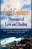 Angel Guidance, Sharon Taphorn, 1621412245