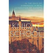 KNIGHT SCHOOL (THE MYSTIC BRAT JOURNALS Book 1)