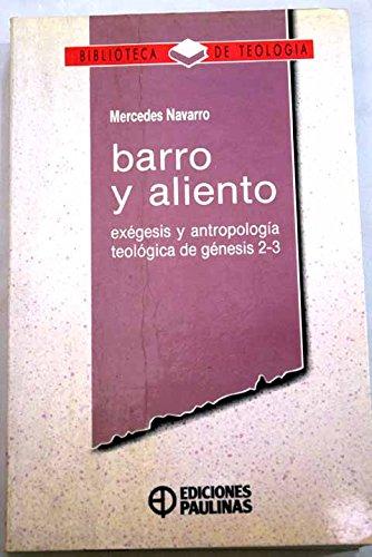 Barro y aliento : exégesis y antropología teológica de Génesis 2-3