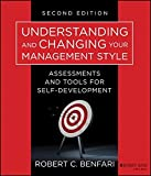 img - for Understanding and Changing Your Management Style: Assessments and Tools for Self-Development book / textbook / text book