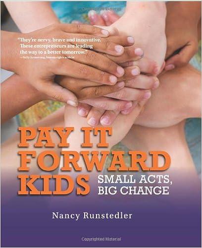 Lataa google-kirjoja ilmaiseksi Pay It Forward Kids: Small Acts, Big Change by Nancy Runstedler Suomeksi PDF iBook