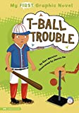 T-Ball Trouble