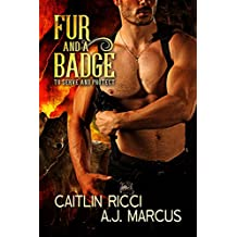 Fur and a Badge (To Protect and Serve Book 1)