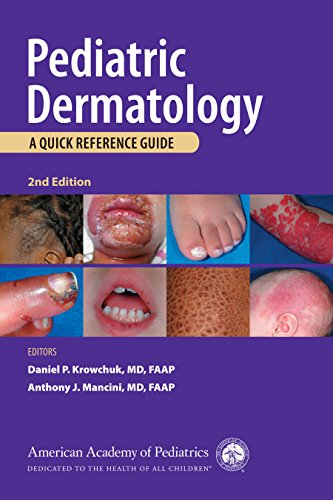 Pediatric Dermatology:  A Quick Reference Guide 2nd Edition: A Quick Reference Guide 2nd Edition Pdf