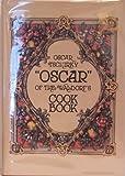 Oscar of the Waldorf's Cookbook, Oscar Tschirky, 0486207900