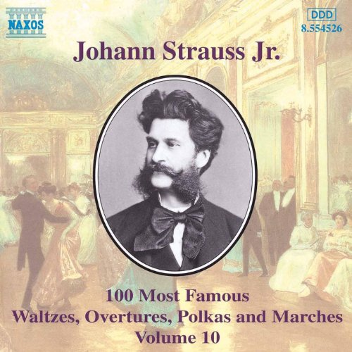 Strauss II: 100 Most Famous Works, Vol. 10