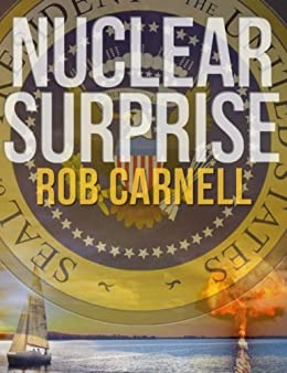 Nuclear Surprise (English Edition) por [Carnell, Rob]