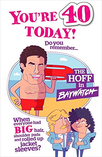 Hanson White 40 Today Birthday Card Badge Baywatch 9 X 575