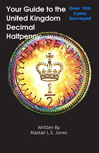 Your Guide to the United Kingdom Decimal Halfpenny (UK Decimal Coins)