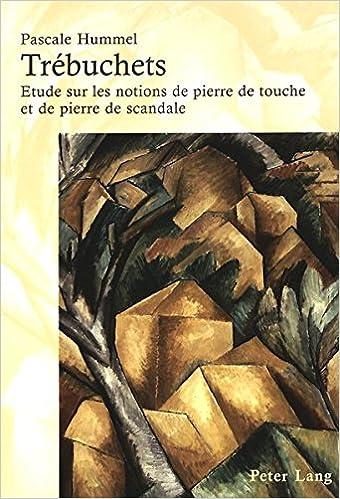 Trebuchets: Etude Sur Les Notions de Pierre de Touche Et de Pierre de Scandale