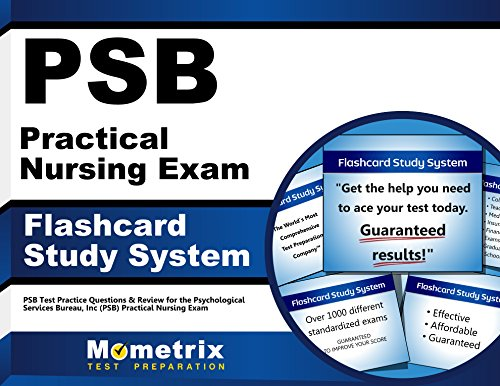 PSB Practical Nursing Exam Flashcard Study System: PSB Test Practice Questions & Review for the Psychological Services Bureau, Inc (PSB) Practical Nursing Exam (Cards)