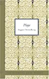 Plays by August Strindberg, August Strindberg, 142647704X
