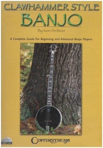 Clawhammer Style Banjo: A Complete Guide For Beginning and Advanced Banjo Players, Vol. 1 & 2