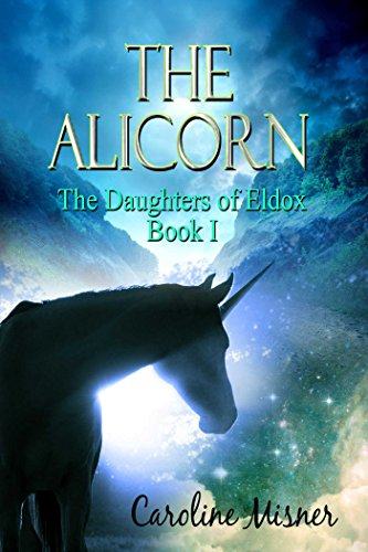 The Alicorn by [Misner,  Caroline]