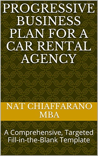 Progressive Rental Car Discount >> Progressive Business Plan For A Car Rental Agency A Comprehensive Targeted Fill In The Blank Template