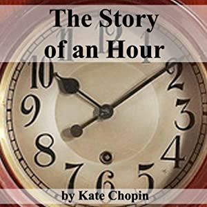 The Story of an Hour Hörbuch