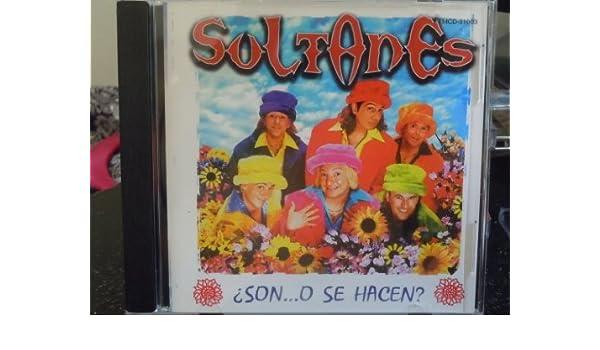 Soltanes - Son O Se Hacen by Soltanes - Amazon.com Music