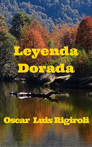 Leyenda Dorada (Mitos, leyendas y crimen nº 1) (Spanish Edition) by