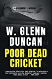 img - for Poor Dead Cricket: A Rafferty P.I. Mystery (Rafferty : Hardboiled P.I. Series) book / textbook / text book