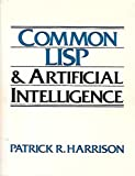 img - for Common Lisp and Artificial Intelligence book / textbook / text book
