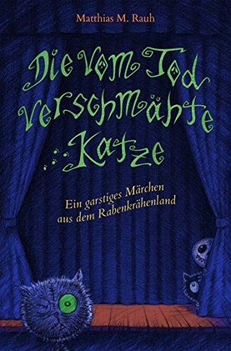 Lustige Gruselgeschichte Halloween (Die vom Tod verschmähte Katze (German)