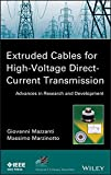 img - for Extruded Cables for High-Voltage Direct-Current Transmission: Advances in Research and Development book / textbook / text book