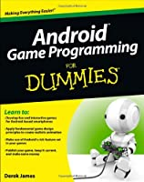 Android Game Programming For Dummies Front Cover