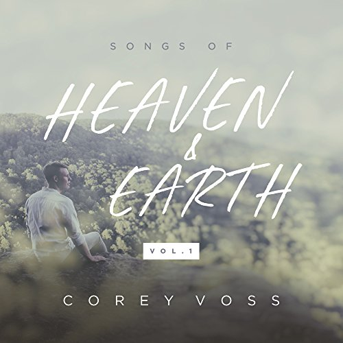 Songs of Heaven and Earth (Vol...