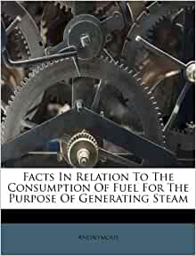 Facts In Relation To The Consumption Of Fuel For The