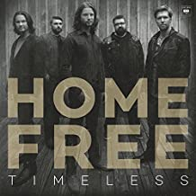 Home Free - 'Timeless'