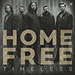 ~ Home Free  (5) Release Date: September 22, 2017   Buy new:   $9.87  9 used & new from $6.99