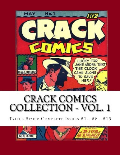 Download Crack Comics Collection - Vol. 1: Triple-Sized: Complete Issues #1 - #6 - #13 pdf epub