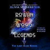 Rowan Wood Legends: The Lost Clan, Book 2 | Olivia Wildenstein
